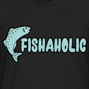 Fishaholic T-Shirts - Men's Premium Long Sleeve T-Shirt