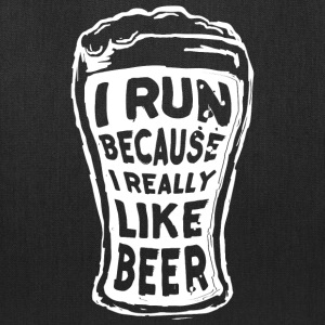 I run because I really like beer - Tote Bag