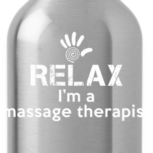 Relax I'm A Massage Therapist - Water Bottle