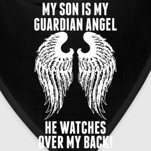 My Son Is My Guardian Angel He Watches Over My B - Bandana