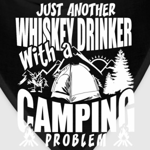 Just Another Whiskey Drinker With A Camping Prob - Bandana