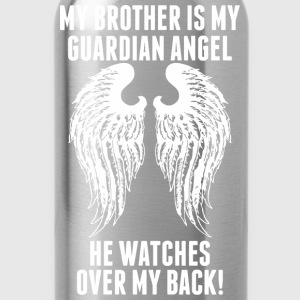 My Brother Is My Guardian Angel He Watches Over - Water Bottle