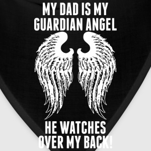 My Dad Is My Guardian Angel He Watches Over My B - Bandana