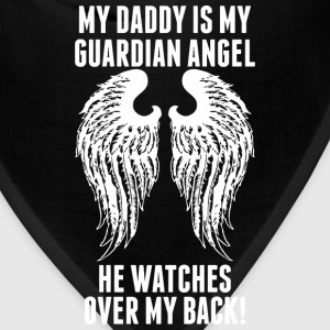 My Daddy Is My Guardian Angel He Watches Over My - Bandana