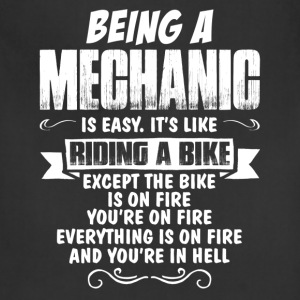 Being A Mechanic... T-Shirts - Adjustable Apron