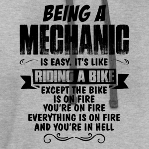 Being A Mechanic... T-Shirts - Contrast Hoodie