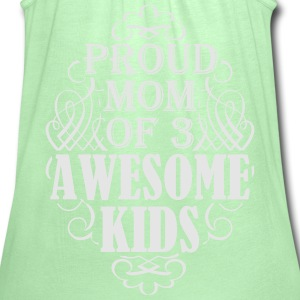 Proud mom of three awesome kids - Women's Flowy Tank Top by Bella