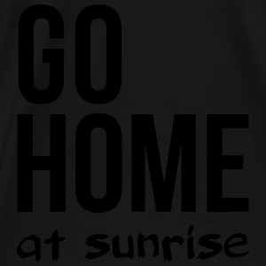 go home at sunrise party club DJ weekend Bags & backpacks - Men's Premium T-Shirt