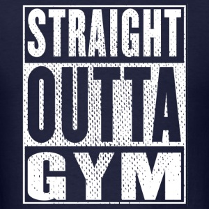 Straight Outta Gym - Men's T-Shirt