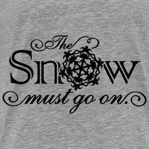 Snow Must Go On Hoodies - Men's Premium T-Shirt