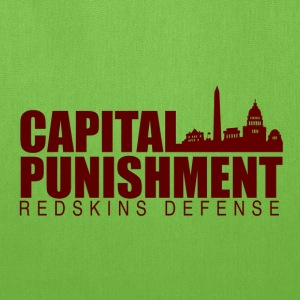 Capital Punishment Redskins - Tote Bag