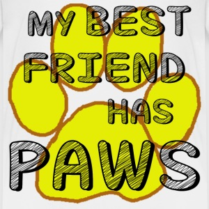 MY BEST FRIEND HAS PAWS - Toddler Premium T-Shirt