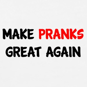 Make Pranks Great Again Accessories - Men's Premium T-Shirt