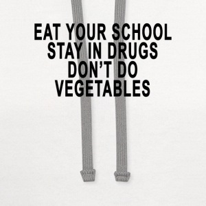 school_drugs_vegetables - Contrast Hoodie