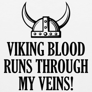 Viking Blood Runs Through My Veins - Men's Premium Tank