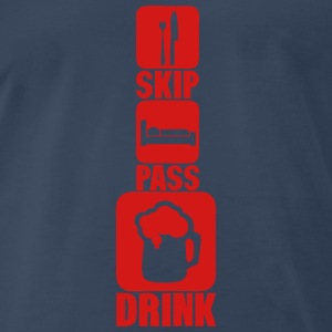skip pass drink alcohol beer humor 2 Sportswear - Men's Premium T-Shirt