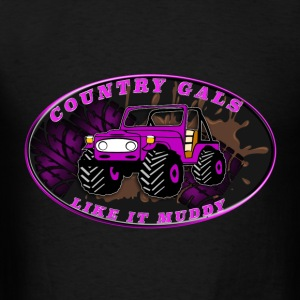 Country Gals like it muddy - Men's T-Shirt