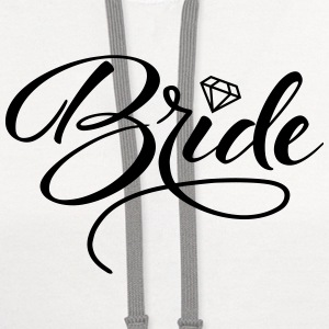 Bride and Bride To Be Tanks - Contrast Hoodie