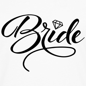 Bride and Bride To Be Tanks - Men's Premium Long Sleeve T-Shirt