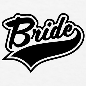 Bride and Team Brides Sportswear - Men's T-Shirt