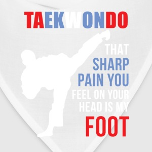 Taekwondo That sharp pain Martial Arts T Shirt T-Shirts - Bandana