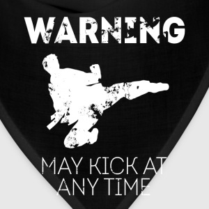 Taekwondo May kick at any time Martial Art T Shirt T-Shirts - Bandana