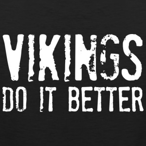 Vikings Do It Better - Men's Premium Tank
