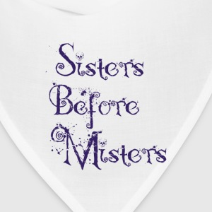 sisters before misters Women's T-Shirts - Bandana