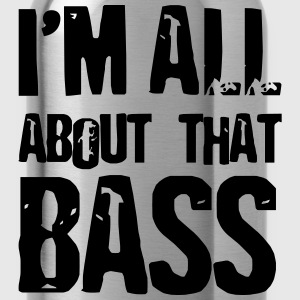 Bassist shirt I'm all abo T-Shirts - Water Bottle