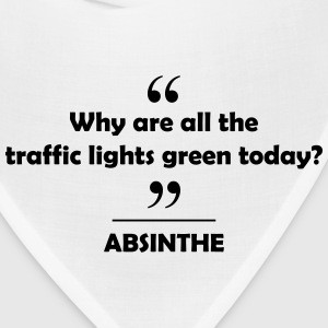 Absinthe - Why are all the traffic lights... Women's T-Shirts - Bandana