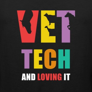 Vet Tech and Loving it Veterinary T Shirt Women's T-Shirts - Men's Premium Tank