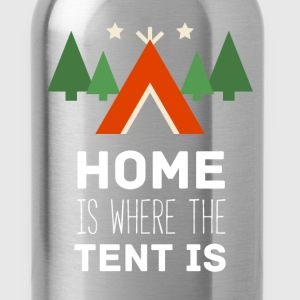 Camping Home is where the tent is Camper T Shirt Women's T-Shirts - Water Bottle
