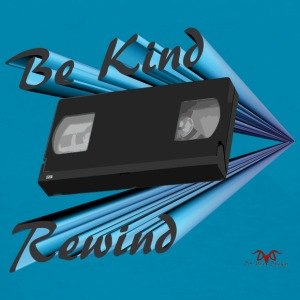 Be Kind Rewind - Women's T-Shirt