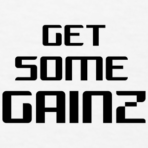 Get Some Gainz Snap Back - Men's T-Shirt
