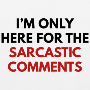 Sarcastic Comments - Men's Premium Tank