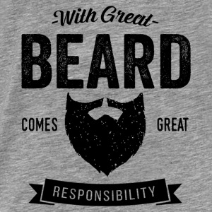 With Great Beard Hoodies - Men's Premium T-Shirt