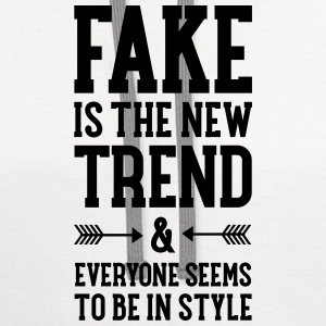Fake Is The New Trend... T-Shirts - Contrast Hoodie