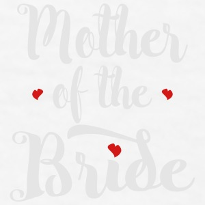 Mother of the Bride Mugs & Drinkware - Men's T-Shirt