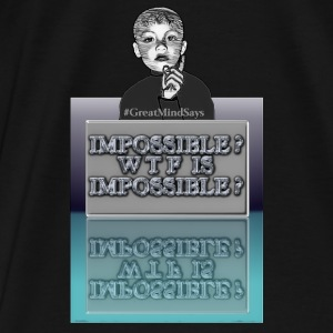 Men's Premium Hoodie - WTF is Impossible? - Men's Premium T-Shirt