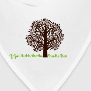 Save the Trees! - Bandana