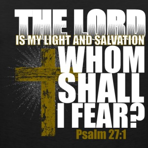 The Lord is my Light and Salvation Women's T-Shirts - Men's Premium Tank