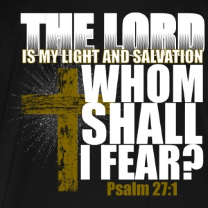 The Lord is my Light and Salvation Hoodies - Men's Premium T-Shirt