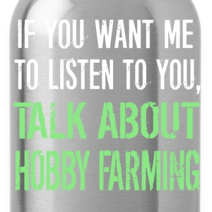Funny Hobby Farming - Water Bottle