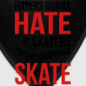 Haters gonna hate, skaters gonna skate Women's T-Shirts - Bandana