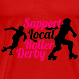 Support local roller derby Tanks - Men's Premium T-Shirt