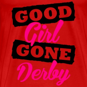 Good girl gone derby Tanks - Men's Premium T-Shirt