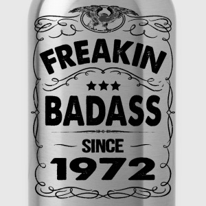 FREAKIN BADASS SINCE 1972 Hoodies - Water Bottle