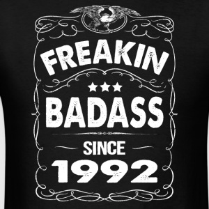 FREAKIN BADASS SINCE 1992 Hoodies - Men's T-Shirt