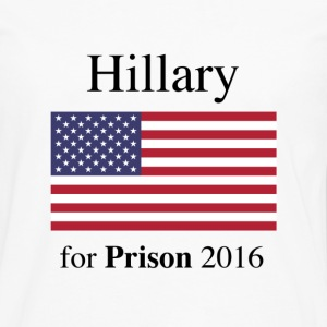 Hillary For Prison - Men's Premium Long Sleeve T-Shirt
