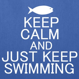 KEEP CALM AND JUST KEEP SWIMMING - Tote Bag